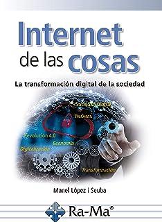 Internet de las Cosas: La transformación digital de la soci