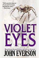 Violet Eyes Kindle Edition