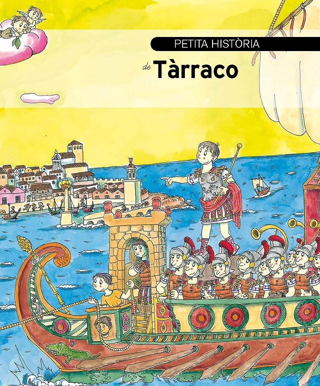 ルネッサンス流体ご予約Petita història de Tàrraco (Peque?as historias) (Catalan Edition)