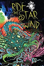 Ride the Star Wind: Cthulhu, Space Opera, and the Cosmic Weird
