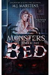MONSTERS UNDER MY BED: A Monster Reverse Harem (Bogeymen Book 1) Kindle Edition