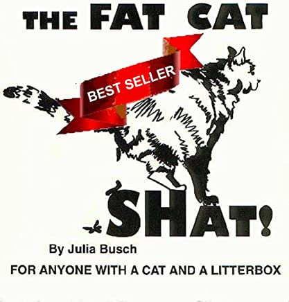 aebe94ca1e234 Amazon.com: THE FAT CAT SHAT FOR ANYONE WITH A CAT AND A LITTERBOX ...