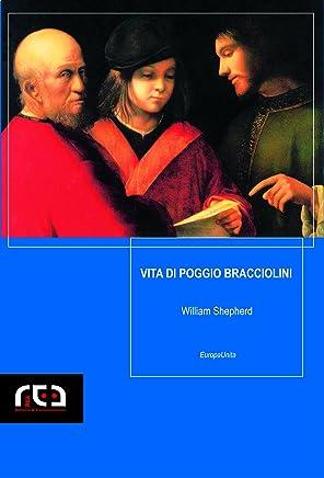 Vita di Poggio Bracciolini (EuropaUnita Vol. 2)