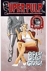 Super-Pulp 10: Girls! Girls! Girls! (Super Pulp) Kindle Ausgabe