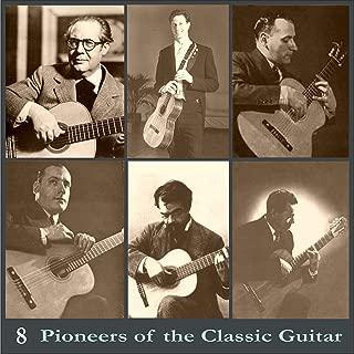Pioneers of the Classic Guitar, Volume 8 - Recordings 1928-1939