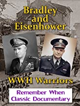 Bradley and Eisenhower - WWII Warriors