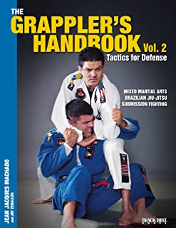 The Grappler's Handbook Vol. 2: Tactics For Defense