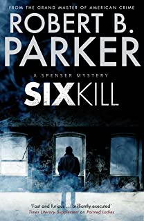 Sixkill (A Spenser Mystery) (The Spenser Series Book 39)
