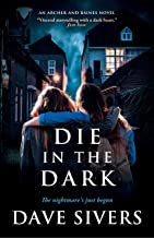 Die In the Dark: Archer and Baines Book 6