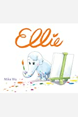 Ellie (Hyperion Picture Book (eBook)) Kindle Edition