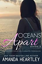 Oceans Apart Book 2: A Long-Distance Billionaire Romance
