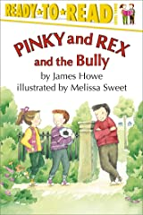 Pinky and Rex and the Bully Kindle Edition