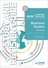 Cambridge IGCSE and O Level Business Studies Study and Revision Guide 3rd edition