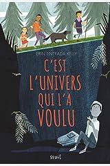 C'est l'Univers qui l'a voulu (French Edition) Kindle Edition