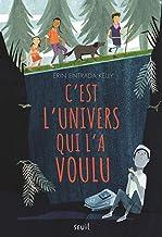 C'est l'Univers qui l'a voulu (French Edition)