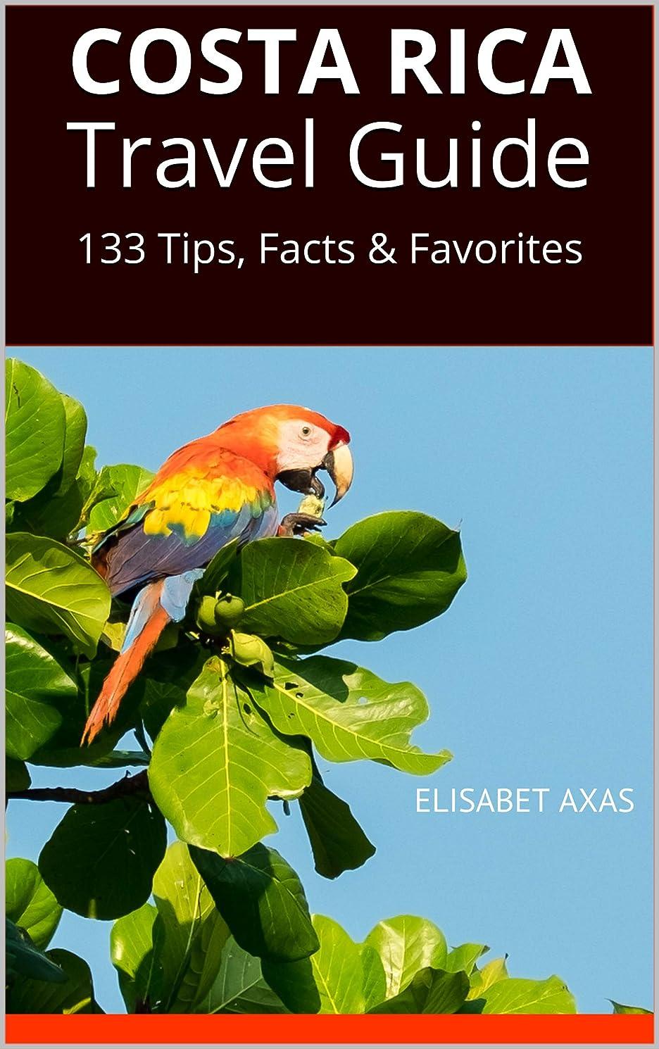 対処する聖書ところでCosta Rica Travel Guide: 133 Tips, Facts & Favorites (English Edition)
