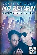 No Return 3: Gebrochene Herzen (German Edition)