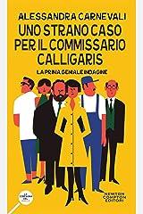 Uno strano caso per il commissario Calligaris (Un'indagine del commissario Adalgisa Calligaris Vol. 1) Formato Kindle