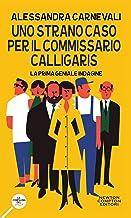 Permalink to Uno strano caso per il commissario Calligaris (Un'indagine del commissario Adalgisa Calligaris Vol. 1) PDF