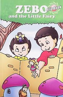 Zebo & the Little Fairy: Flip Book