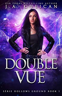 Double vue (Série Hollows Ground t. 1) (French Edition)
