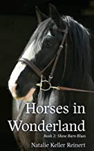 Horses in Wonderland (Show Barn Blues Book 2)