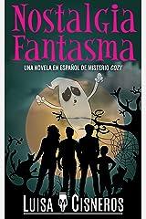 Nostalgia Fantasma: Una novela en español de misterio cozy (Zach Dane, detective de lo sobrenatural nº 3) (Spanish Edition) Kindle Edition