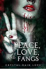 Peace, Love, and Fangs (Twice Bitten Book 5) Kindle Edition