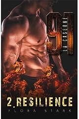 LA CASERNE 91, Résilience - Tome 2 Format Kindle