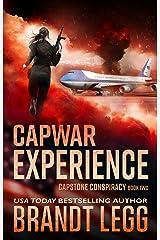 CapWar EXPERIENCE: A Booker Thriller (CapStone Conspiracy Book 2) Kindle Edition