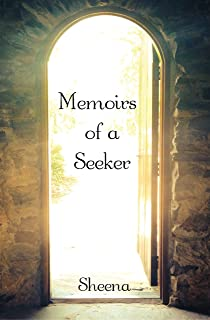 Memoirs of a Seeker