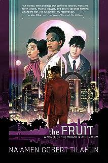 The Fruit: A Novel of the Wrath & Athenaeum