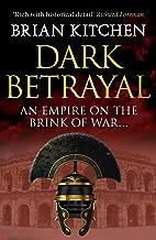 Dark Betrayal (Divided Empire Book 2)