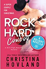 Rock Hard Cowboy: A sizzling, romantic comedy holiday novella! (Mile High Matched) Kindle Edition
