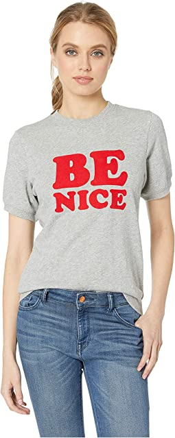 Be Nice Short Sleeve Sweatshirt