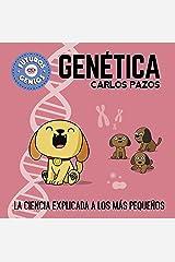Genética (Futuros Genios 2): La ciencia explicada a los más pequeños (Spanish Edition) Kindle Edition