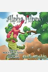 Alpha Hippo (Hippopolis Book 4) Kindle Edition