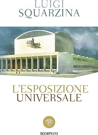 LEsposizione Universale: Commedia in tre atti (I grandi tascabili Vol. 1303)