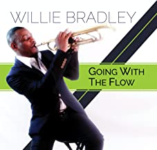 Best willie bradley going with the flow Reviews
