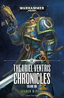The Uriel Ventris Chronicles: Volume One