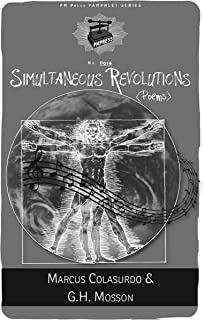 Simultaneous Revolutions: (poems)