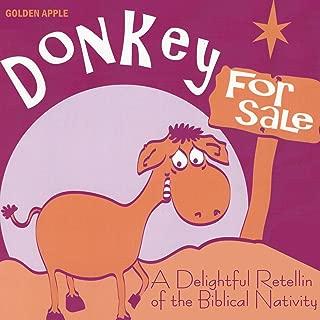 Donkey for Sale: A Christmas Nativity Story