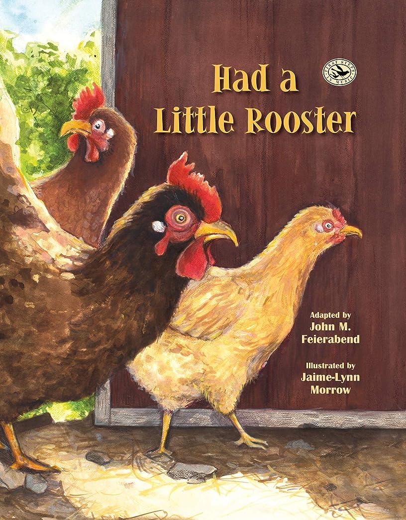 是正する限定プレフィックスHad a Little Rooster (First Steps in Music series) (English Edition)