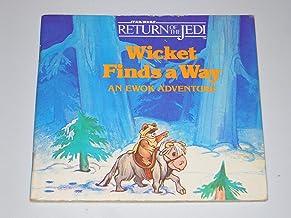 Wicket Finds a Way: An Ewok Adventure