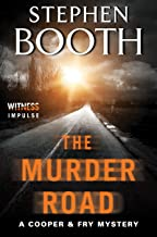 The Murder Road: A Cooper & Fry Mystery (Cooper & Fry Mysteries Book 15)