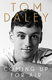 Coming Up for Air: 2021's inspiring new autobiography and Sunday Times bestseller, from the award-winning Olympic diver an...