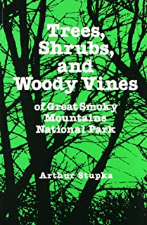 Trees Shrubs Woody Vines Great Smoky: Mountains National Park