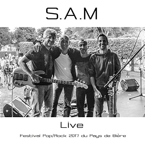 S.A.M (Live au Festival Pop/Rock 2017 du Pays de Bière)