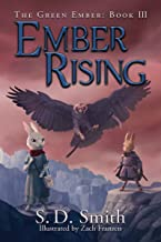 Ember Rising (The Green Ember Series: Book 3)