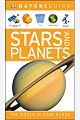 Nature Guide Stars and Planets: The World in Your Hands (DK Nature Guide) Paperback